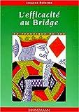 Efficacite au bridge
