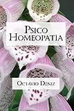 Psico-Homeopatía. Remedios para la mente y el corazón