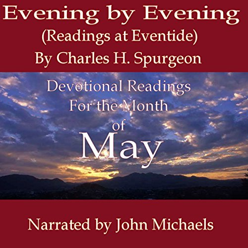 Evening by Evening: Readings for the Month of May audiobook cover art