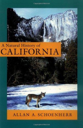 A Natural History of California (California Natural...