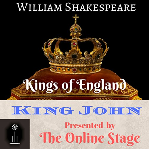 King John                   By:                                                                                                                                 William Shakespeare                               Narrated by:                                                                                                                                 Craig Franklin,                                                                                        Andy Harrington,                                                                                        Alan Weyman,                   and others                 Length: 2 hrs and 38 mins     1 rating     Overall 5.0