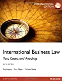 International Business Law: International Edition: Text, Cases, and Readings