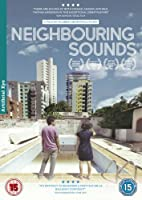Neighbouring Sounds - Subtitled