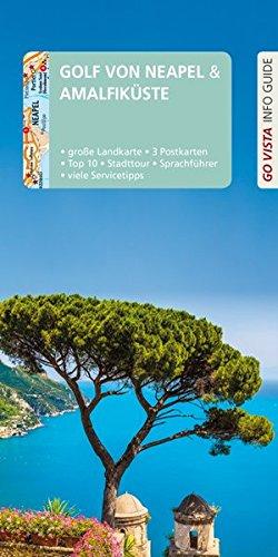 GO VISTA: Reiseführer Golf von Neapel/Amalfiküste (Go Vista Info Guide)