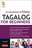 Tagalog for Beginners: An Introduction to Filipino, the National Language of the Philippines (MP3 Audio CD Included)