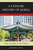 Concise History Of Korea 2nd Ed