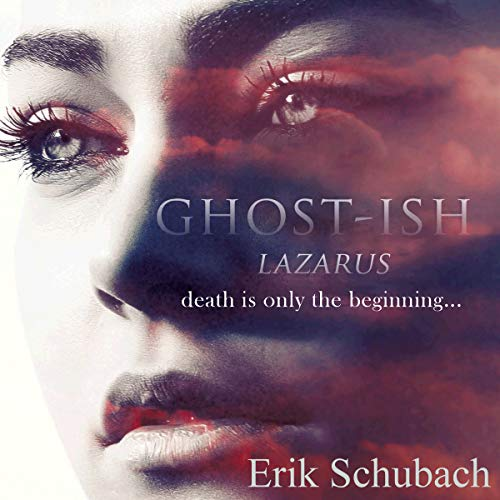 Ghost-ish: Lazarus audiobook cover art