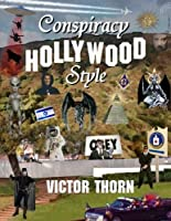 Conspiracy Hollywood Style 1624077331 Book Cover