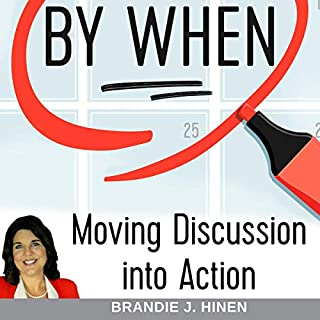 By When: Moving Discussion into Action audiobook cover art