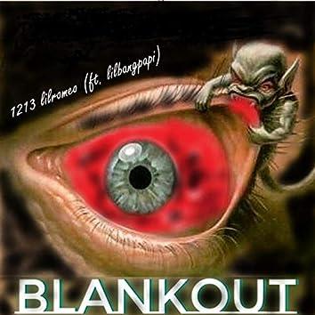 Blankout (feat. Lilbangpapi)