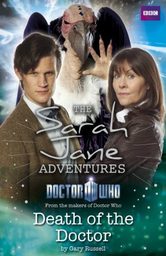 Sarah Jane Adventures: Death of the Doctor (English Edition)