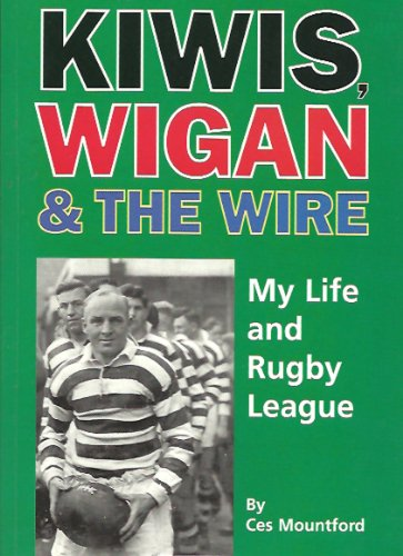 Kiwis, Wigan and The Wire (English Edition)