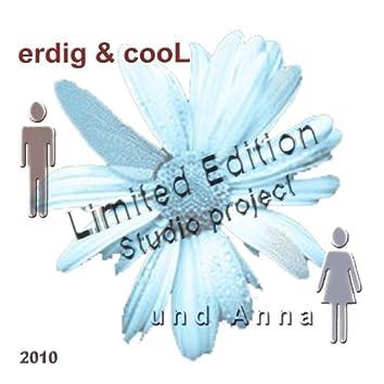 erdig&cooL und Anna/Limited Edition - Studioproject