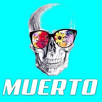 Muerto (with Vach & Nanito)