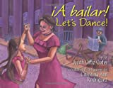 A Bailar!/ Let's Dance! (English and Spanish Edition)