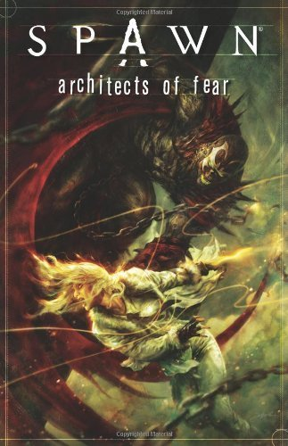 Spawn: Architects of Fear by Arthur Claire (2011) Paperback