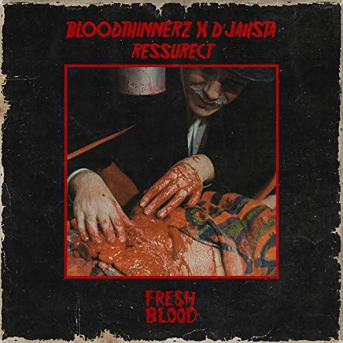 BloodThinnerz & D'Jahsta