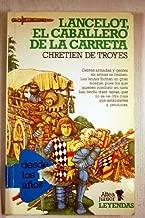 Lancelot El Caballero De La Carreta