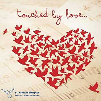 Touched by Love...