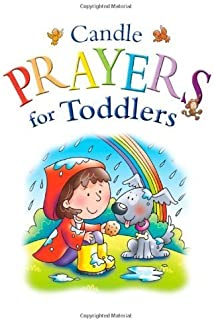 Candle Prayer for Toddlers (Candle Bible for Toddlers) by Juliet David (2008) Hardcover