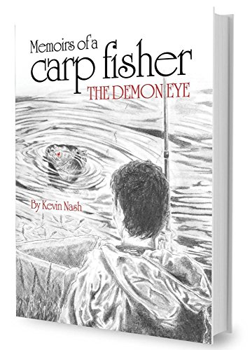 Memoirs of a Carp Fisher: The Demon Eye