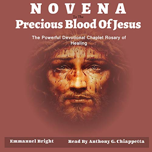 Novena Devotion to the Most Precious Blood of Our Lord Jesus Christ audiobook cover art