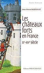 Les châteaux forts en France de Jean-Pierre Panouillé