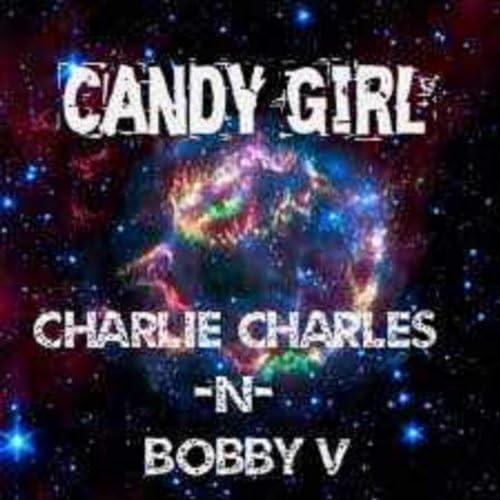 Charlie Charles & Bobby V
