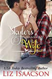 Skyler's Wanna-Be Wife: Christmas Brides for Billionaire Brothers (Seven Sons Ranch in Three Rivers Romance Book 6) (English Edition)