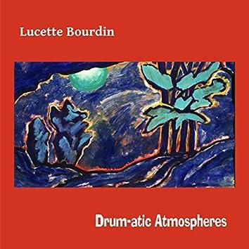 Drum-atic Atmospheres