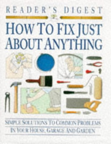 How to Fix Just About Anything