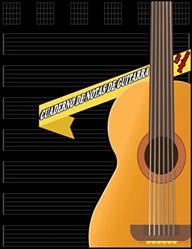 Cuaderno de Notas de Guitarra: libro Música para guitarra Notas musicales, Tabulación de guitarra en blanco Libros de música, Tablatura de partituras ... y acordes grandes para escribir fácilmente