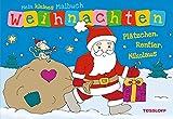 Mein kleines Malbuch Weihnachten. Plätzchen, Rentier, Nikolaus (Malbücher und -blöcke)