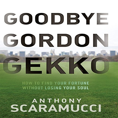 Goodbye Gordon Gekko audiobook cover art