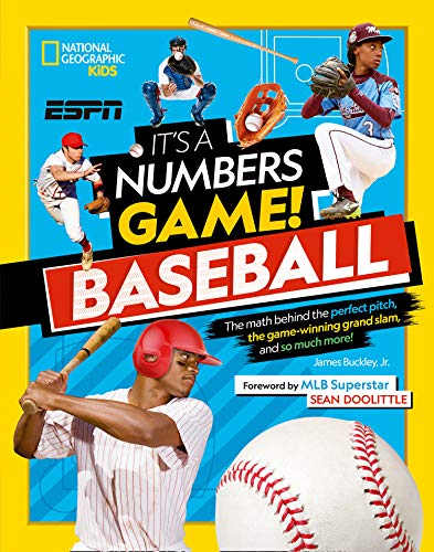 Compare Textbook Prices for It's a Numbers Game! Baseball: The math behind the perfect pitch, the game-winning grand slam, and so much more  ISBN 9781426371561 by Buckley  Jr., James