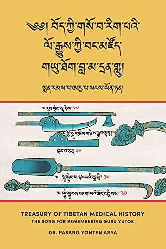 Treasury of Tibetan Medical History (Bod kyi gso ba rig pa'i lo...
