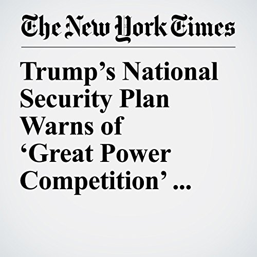 Trump's National Security Plan Warns of 'Great Power Competition' With Russia and China audiobook cover art