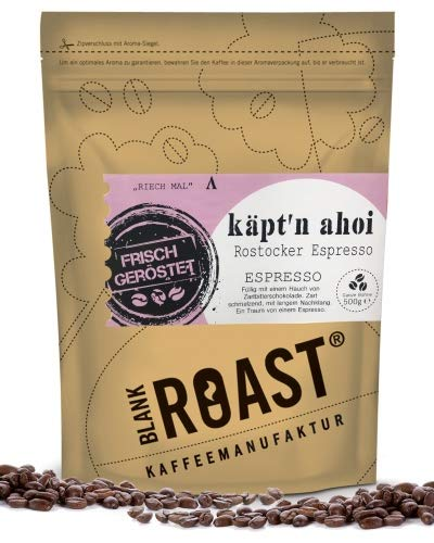 BLANK ROAST   Regionalkaffee   Käpt'n ahoi   Espresso   Rostocker Röstung   Kaffee Bohnen als ganze Bohne, Größe 500g