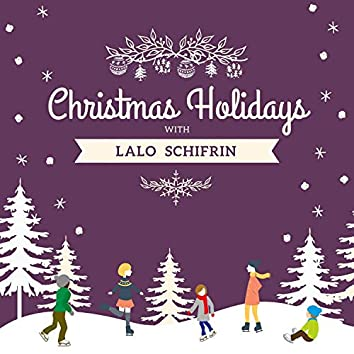 Christmas Holidays with Lalo Schifrin