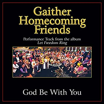 God Be With You (Performance Tracks)