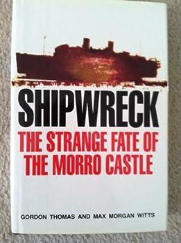 Shipwreck: The Strange Fate of the Morro Castle 081281438X Book Cover
