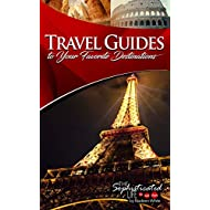 Travel Guides to Your Favorite Destinations