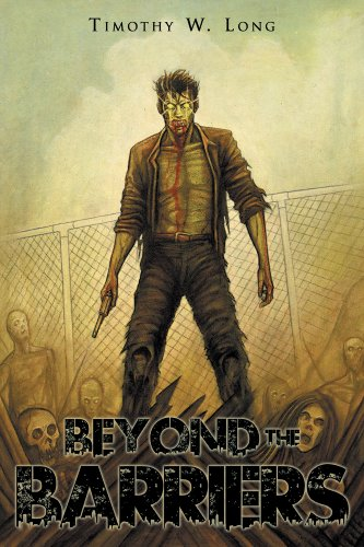 Beyond the Barriers: A Zombie Novel (English Edition)