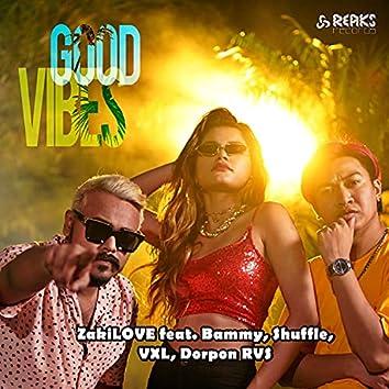 Good Vibes (feat. Bammy, Shuffle, VXL & Dorpon RVS)