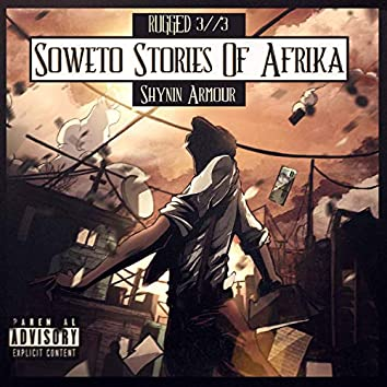 Rugged 3//3: Soweto Stories of Afrika