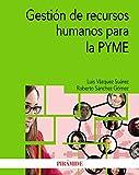 Gestión de recursos humanos para la PYME (Economía y Empresa)