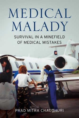 MEDICAL MALADY: Survival in a Minefield of Medical Mistakes (English Edition)
