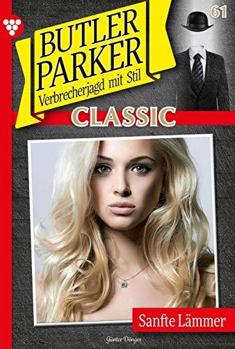 Butler Parker Classic 61 – Kriminalroman: Sanfte Lämmer (German Edition)