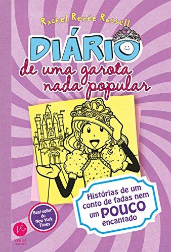 Diário de uma garota nada popular - vol. 8: História de um conto de fadas nem um pouco encantado