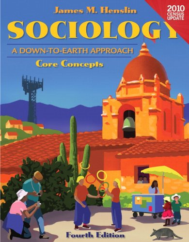 Sociology: A Down-to-Earth Approach Core Concepts, Census Update